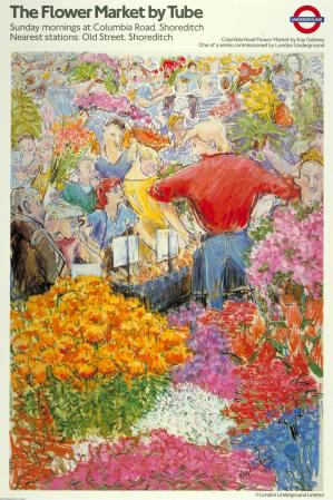 London Underground poster Columbia Road Flower Market by Kay Gallwey