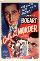 Call it Murder Midnight Humphrey Bogart
