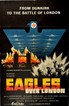Eagles Over London Dunkirk WWII Battle Of London