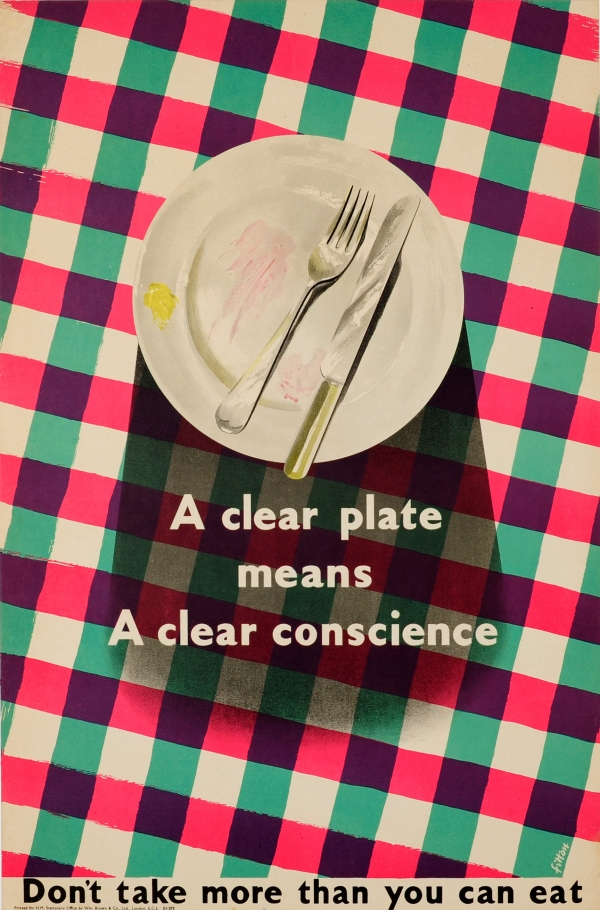 A Clear Plate Means a Clear Conscience WWII