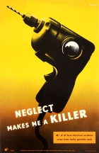 Neglect Killer Drill ROSPA Power Tool Safety