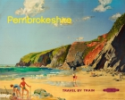 Pembrokeshire Wales Beach British Railways