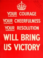 Your Courage Cheerfulness Resolution Will Bring Us Victory WWII