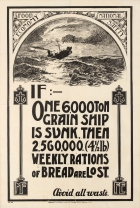 Food Economy National Safety WWI If One 6000 Ton Grain Ship Is Sunk