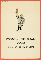 Waste the Food Help the Hun Fougasse WWII